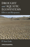 Drought and Aquatic Ecosystems: Effects and Responses (1405185600) cover image