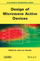 Design of Microwave Active Devices (1848216300) cover image