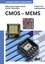 CMOS-MEMS: Advanced Micro and Nanosystems, Volume 2 (3527310800) cover image