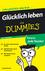 Glücklich leben für Dummies, Das Pocketbuch (3527680500) cover image