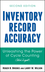 Inventory Record Accuracy: Unleashing the Power of Cycle Counting, 2nd Edition (0470008601) cover image