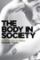 The Body in Society: An Introduction, 2nd Edition (0745654401) cover image