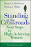 Standing at the Crossroads: Next Steps for High Achieving Women (0787955701) cover image