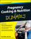 Pregnancy Cooking and Nutrition For Dummies (1118083601) cover image