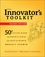 The Innovator's Toolkit: 50+ Techniques for Predictable and Sustainable Organic Growth, 2nd Edition (1118298101) cover image