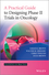 A Practical Guide to Designing Phase II Trials in Oncology (1118570901) cover image