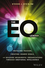 The EQ Leader: Instilling Passion, Creating Shared Goals, and Building Meaningful Organizations through Emotional Intelligence (1119349001) cover image
