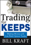 Trading for Keeps: Making Money with Low Risk Option Trades (1592803601) cover image