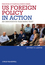 US Foreign Policy in Action: An Innovative Teaching Text (EHEP002801) cover image