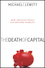 The Death of Capital: How Creative Policy Can Restore Stability  (0470466502) cover image