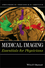 Medical Imaging: Essentials for Physicians (0470505702) cover image