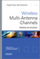 Wireless Multi-Antenna Channels: Modeling and Simulation (0470697202) cover image