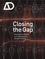 Closing the Gap: Information Models in Contemporary Design Practice: Architectural Design  (0470998202) cover image