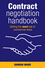 Contract Negotiation Handbook: Getting the Most Out of Commercial Deals (0731407202) cover image