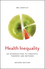 Health Inequality: An Introduction to Concepts, Theories and Methods, 2nd Edition (0745691102) cover image