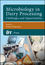 Microbiology in Dairy Processing: Challenges and Opportunities (1119114802) cover image