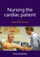 Nursing the Cardiac Patient (1405184302) cover image