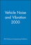 Vehicle Noise and Vibration 2000 (1860582702) cover image