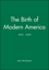 The Birth of Modern America: 1919 - 1939 (1881089002) cover image
