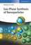 Gas-Phase Synthesis of Nanoparticles (3527340602) cover image