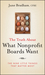 The Truth About What Nonprofit Boards Want: The Nine Little Things That Matter Most  (0470458003) cover image