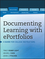 Documenting Learning with ePortfolios: A Guide for College Instructors (0470636203) cover image