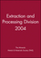 Extraction and Processing Division 2004 (0470952903) cover image