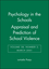 Psychology in the Schools, Volume 38, Number 2, March 2001, Appraisal and Prediction of School Violence  (0471202703) cover image
