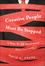 Creative People Must Be Stopped: 6 Ways We Kill Innovation (Without Even Trying) (1118002903) cover image