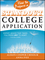How to Prepare a Standout College Application: Expert Advice that Takes You from LMO* (*Like Many Others) to Admit (1118414403) cover image