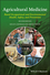Agricultural Medicine: Rural Occupational and Environmental Health, Safety, and Prevention, 2nd Edition (1118647203) cover image