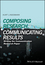 Composing Research, Communicating Results: Writing the Communication Research Paper (1118940903) cover image