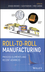 Roll-to-Roll Manufacturing: Process Elements and Recent Advances (1119162203) cover image