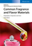 Common Fragrance and Flavor Materials: Preparation, Properties and Uses, 6th Edition (3527331603) cover image