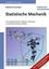 Statistische Mechanik: Eine Einführung für Physiker, Chemiker und Materialwissenschaftler (3527404503) cover image
