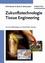 Zukunftstechnologie Tissue Engineering: Von der Zellbiologie zum künstlichen Gewebe (3527659803) cover image
