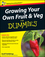 Growing Your Own Fruit and Veg For Dummies, UK Edition (0470699604) cover image