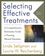 Selecting Effective Treatments: A Comprehensive, Systematic Guide to Treating Mental Disorders, 4th Edition (0470889004) cover image