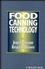 Food Canning Technology (0471186104) cover image