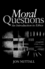 Moral Questions: An Introduction to Ethics (0745610404) cover image