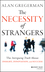 The Necessity of Strangers: The Intriguing Truth About Insight, Innovation, and Success (1118461304) cover image