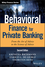 Behavioral Finance for Private Banking, 2nd Edition (1119453704) cover image
