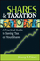 Shares and Taxation: A Practical Guide to Saving Tax on Your Shares (1742469604) cover image