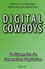 Digital Cowboys: So führen Sie die Generation Playstation (3527659404) cover image