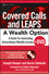 Covered Calls and LEAPS -- A Wealth Option: A Guide for Generating Extraordinary Monthly Income (0470044705) cover image