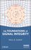 The Foundations of Signal Integrity (0470343605) cover image