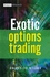 Exotic Options Trading (0470517905) cover image
