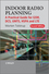 Indoor Radio Planning: A Practical Guide for GSM, DCS, UMTS, HSPA and LTE, 2nd Edition (0470710705) cover image