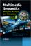 Multimedia Semantics: Metadata, Analysis and Interaction (0470747005) cover image