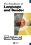 The Handbook of Language and Gender (0470756705) cover image